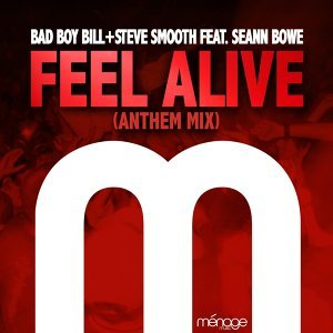 Feel Alive (Anthem Mix) [feat. Seann Bowe]
