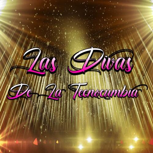 Las Divas De La Tecnocumbia