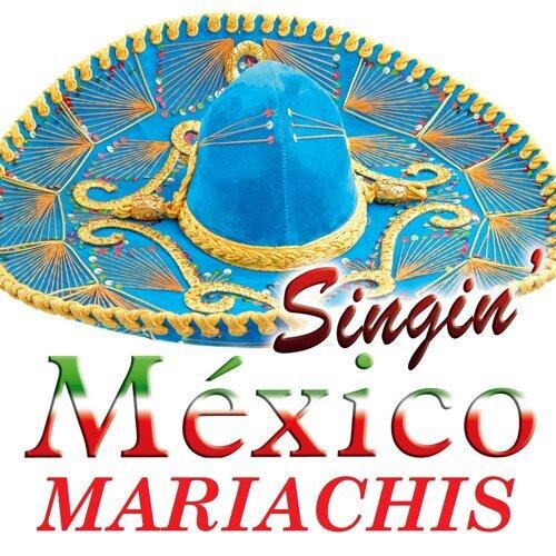 Singin' Mariachis de México (Deluxe Edition)