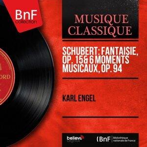 Schubert: Fantaisie, Op. 15 & 6 Moments musicaux, Op. 94 - Mono Version