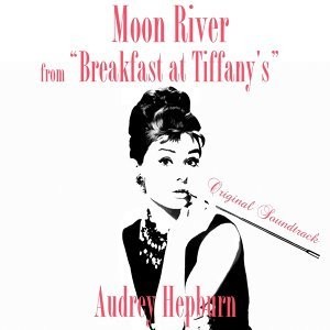 "Moon River - From ""Breakfast At Tiffany's"" Original Soundtrack"