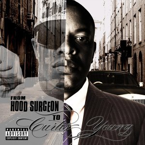 From Hood Surgeon to Curtis Young