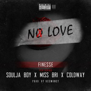 No Love (feat. Soulja Boy, Miss Bri & Coldway)