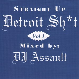 Straight up Detroit Sh*T, Vol. 1.