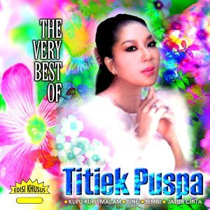 The Very Best of Titiek Puspa - Koleksi Lengkap