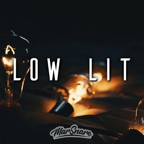 Low Lit