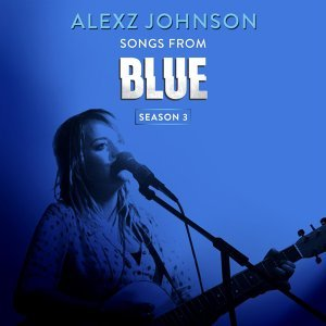 Songs from Blue Season 3