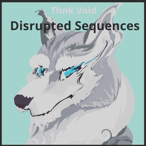 Disrupted Sequences
