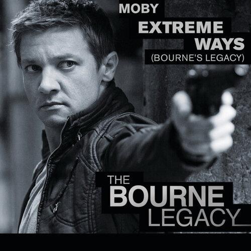 Extreme Ways (Bourne's Legacy)(Original Version)