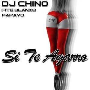 Si Te Agarro (feat. Fito Blanko & Papayo)