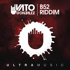 B52 Riddim (Radio Edit)