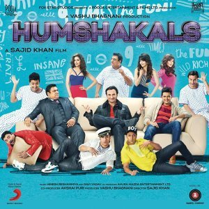 Humshakals (Original Motion Picture Soundtrack)