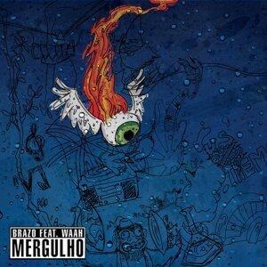 Mergulho (feat. Waah)