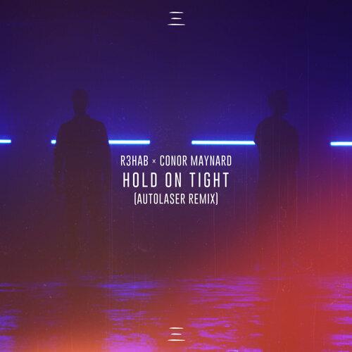 Hold On Tight - Autolaser Remix