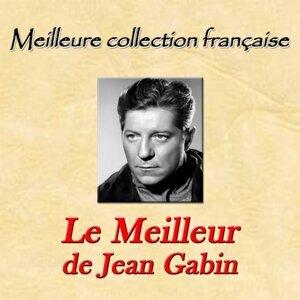 Meilleure collection française: Le Meilleur de Jean Gabin