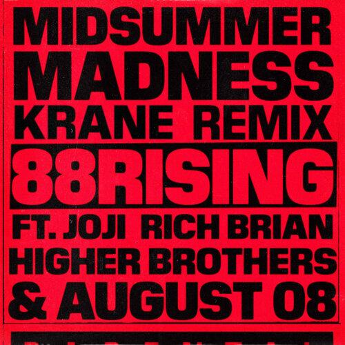 Midsummer Madness (feat. Joji, Rich Brian, Higher Brothers & AUGUST 08) - KRANE Remix