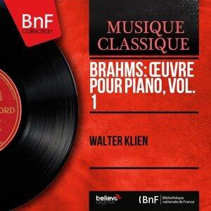 Brahms: Œuvre pour piano, vol. 1 - Mono Version