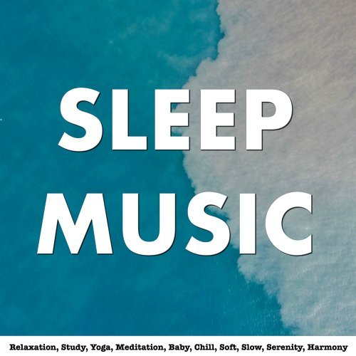 Various Artists - Sleep Music, Relaxation, Study, Yoga, Meditation