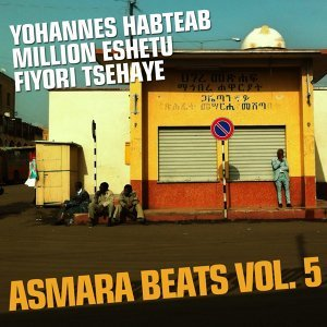 Asmara Beats, Vol. 5 - Eritrean Music