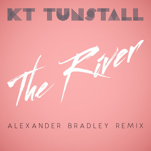 The River - Alexander Bradley Remix
