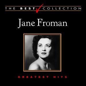 The Best Collection: Jane Froman