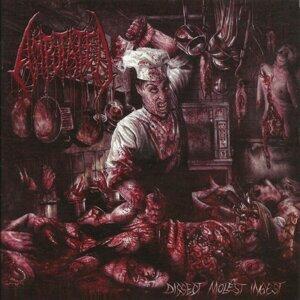 Dissect, Molest, Ingest