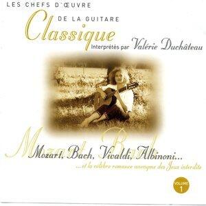 Les chefs d'oeuvre de la guitare classique : Mozart, Bach, Vivaldi, Albinoni