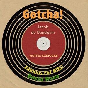 Noites Cariocas - Famous for Hits! Bossa Nova