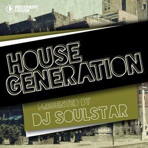 House Generation Presented By DJ Soulstar