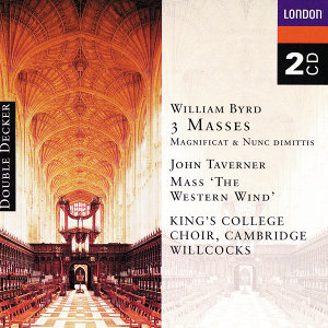 Byrd: 3 Masses, Taverner: Western Wind Mass etc. - 2 CDs