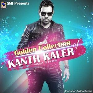 Golden Collection: Kanth Kaler