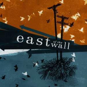 East of the Wall