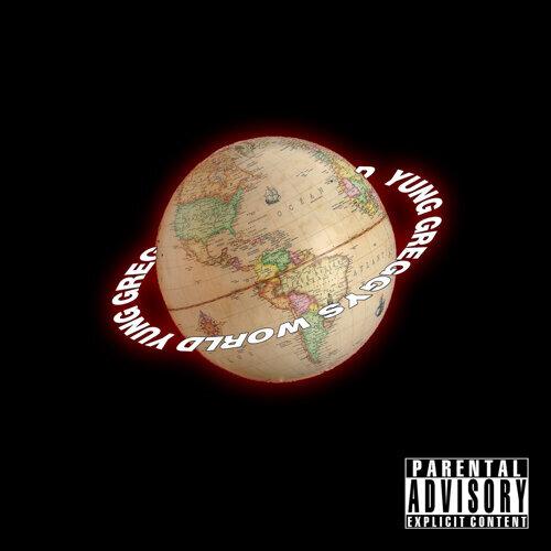 Yung Gregg's World Mix