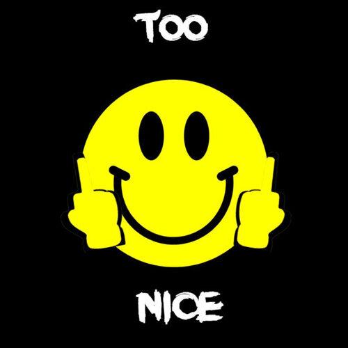 Too Nice