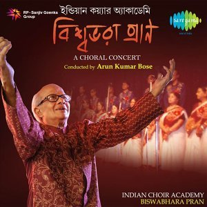 Biswa Bhara Pran - Indian Choir Academy