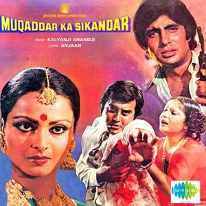Muqaddar Ka Sikandar - Original Motion Picture Soundtrack