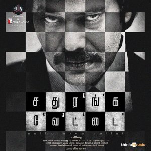 Sathuranka Vettai - Original Motion Picture Soundtrack