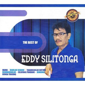 The Best Of Eddy Silitonga