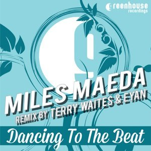 Dancing to the Beat - Terry Waites & Eyan Remix