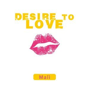 Desire to Love