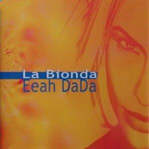 La Bionda - Eeah Dada - Airplay Rmx (Exclusive)