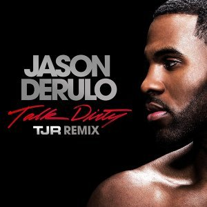 Talk Dirty (feat. 2 Chainz) [TJR Remix] - TJR Remix