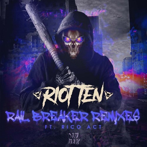 Rail Breaker (feat. Rico Act) - Remixes