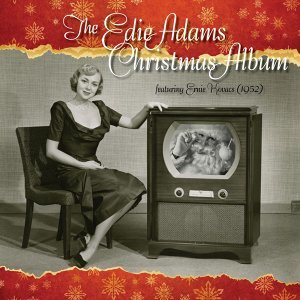 The Edie Adams Christmas Album [feat. Ernie Kovacs (1952)]