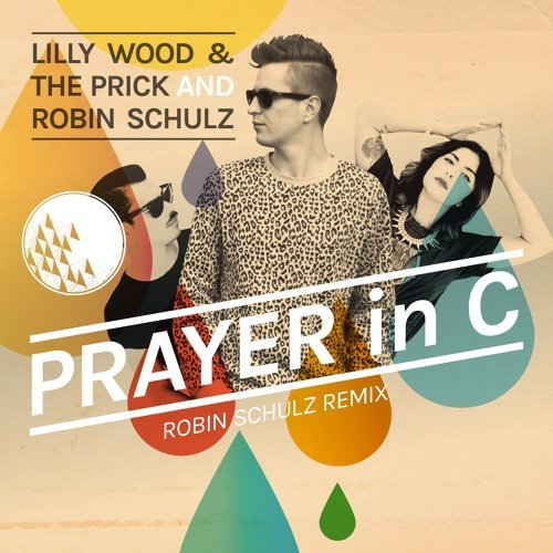 Prayer in C - Robin Schulz Radio Edit