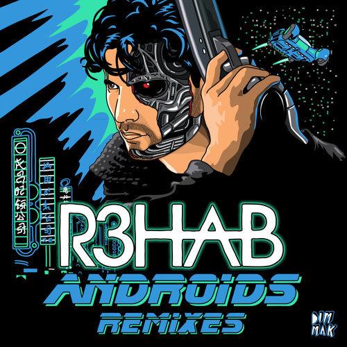 Androids - Remixes
