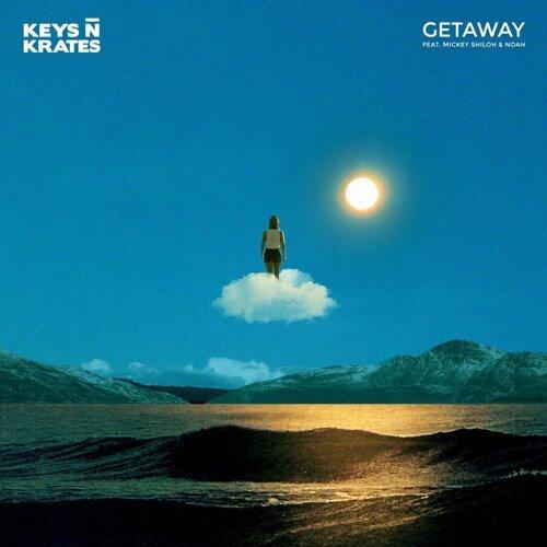 Getaway (feat. Mickey Shiloh & Noah)