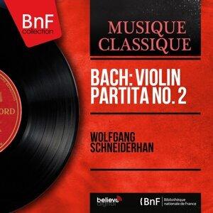 Bach: Violin Partita No. 2 - Mono Version