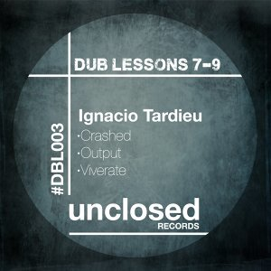 Dub Lessons 7-9
