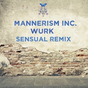 Wurk - Sensual Remix